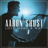Love Made A Way, Live [Music Download]