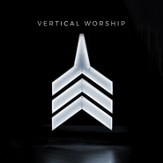 Vertical Worship [Music Download]