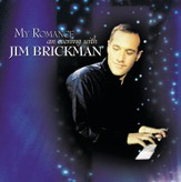 My Romance: An Evening With Jim Brickman [Music Download]