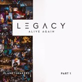 Legacy - Part 1: Alive Again [Live] [Music Download]