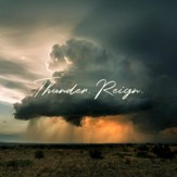 Thunder. Reign., Live [Music  Download]