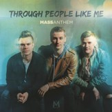 Through People Like Me [Music  Download]