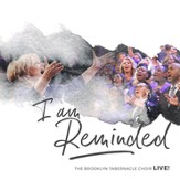 I Am Reminded (Live) [Music Download]