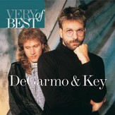 Very Best Of Degarmo & Key [Music Download]