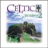 Celtic Worship 2 [Music Download]