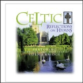 Celtic Reflections On Hymns [Music Download]