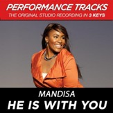He Is With You (Key-Ab-Premiere Performance Plus w/ Background Vocals) [Music Download]