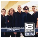 8 Great Hits Newsboys [Music Download]