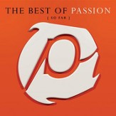 The Best Of Passion (So Far) [Music Download]
