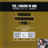 Yes, I Believe In God (Premiere Performance Plus Track) [Music Download]