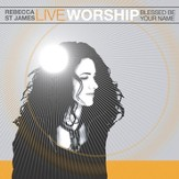 Live Worship: Blessed Be Your Name [Music Download]