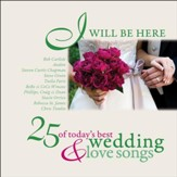 I Will Be Here - 25 Love Songs [Music Download]