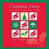 Christmas Piano: The Holly And The Ivory [Music Download]