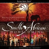 Just Tell Them When You Saw Me I Was On My Way (South African Homecoming Album Version) [Music Download]
