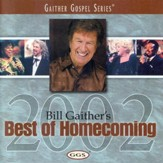 Bill Gaither's Best Of Homecoming 2002 [Music Download]