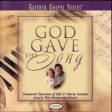 God Gave The Song [Music Download]