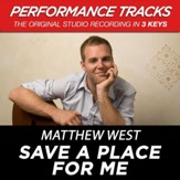 Save A Place For Me (Low Key-Premiere Performance Plus w/o Background Vocals) [Music Download]