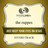 Just Keep Your Eyes On Jesus (Studio Track w/ Background Vocals) [Music Download]