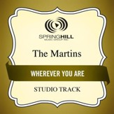 Wherever You Are (Medium Key Performance Track Without Background Vocals) [Music Download]