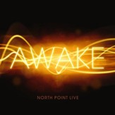 North Point Live: Awake [Music Download]