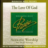 Acoustic Worship: The Love Of God [Music Download]