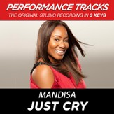 Just Cry (High Key Performance Track Without Background Vocals) [Music Download]