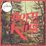 Born Is The King [Music Download]
