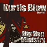 Kurtis Blow Presents Hip Hop Ministry [Music Download]