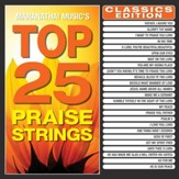Top 25 Praise Strings Classics Edition (Instrumental) [Music Download]
