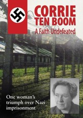 Corrie ten Boom: A Faith Undefeated [Video Download]