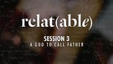 A God to Call Father [Video Download]