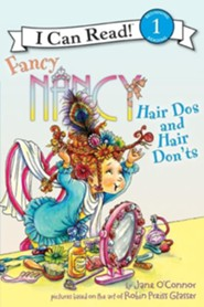 Fancy Nancy: Hair Dos and Hair Don'ts  -     By: Jane O'connor     Illustrated By: Robin Preiss Glasser