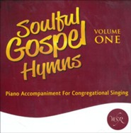 Soulful Gospel Hymns, Volume One