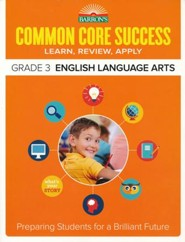 Barron's Common Core Success: English Language Arts, Grade 3