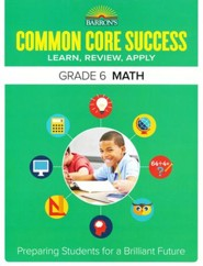 Barron's Common Core Success: Math, Grade 6