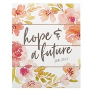 Hope & A Future Wall Plaque