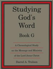 Studying God's Word G: The Gospels