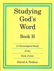 Studying God's Word Book H: Acts, Grade 7 (Remedial Grades 9-10)