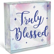 Truly Blessed, Glass Plaque