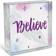 Believe, Glass Plaque