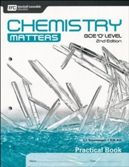 Chemistry Matters Practical Book: GCE Ordinary Level 2nd Ed. Grades 9-10
