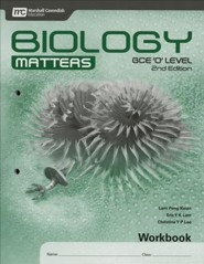 Biology Matters Workbook: GCE Ordinary Level 2nd Ed. Grades 9-10