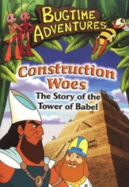 Construction Woes (Tower of Babel), Bugtime Adventures DVD