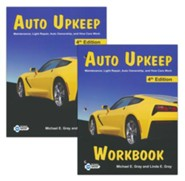 Auto Upkeep: Maintenance, Light Repair, Auto Ownership, and How Cars Work, Paperback Textbook & Workbook Set (4th  Edition)