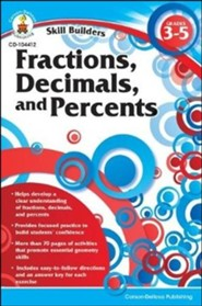 Skill Builders Fractions, Decimals and Percents Grades 3-5