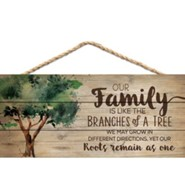 Our Family Is Like the Branches Of A Tree, Hanging Sign