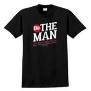 Be the Man Shirt, Black, Large