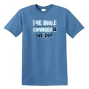 The Bible Doesn't Need to be Changed, We Do Shirt, Slate Blue, Small