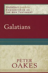 Galatians: Paideia Commentaries on the New Testament [PCNT]