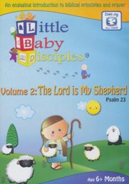 The Lord Is My Shepherd: Psalm 23 Volume 2 - Little Baby Disciples